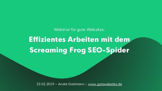 Effizientes Arbeiten mit dem Screaming Frog SEO-Spider