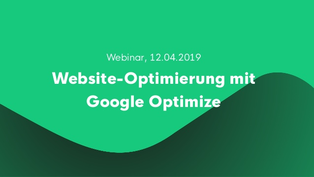 Website-Optimierung mit Google Optimize