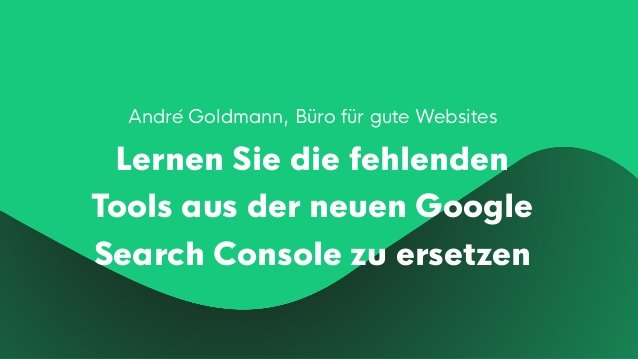 Fehlende Workflows der Google Search Console (GSC) kompensieren