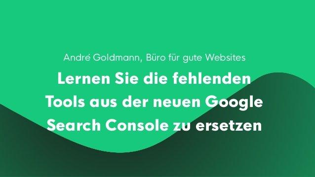 Fehlende Workflows der Google Search Console (GSC) kompensieren
